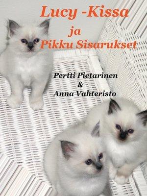 cover image of Lucy-Kissa Ja Pikku Sisarukset