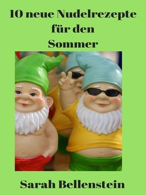 cover image of 10 neue Nudelrezepte für den Sommer