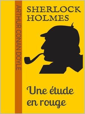 cover image of Sherlock Holmes--Une étude en rouge
