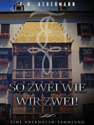 cover image of So zwei wie wir zwei!