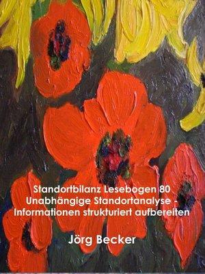 cover image of Standortbilanz Lesebogen 80 Unabhängige Standortanalyse--Informationen strukturiert aufbereiten