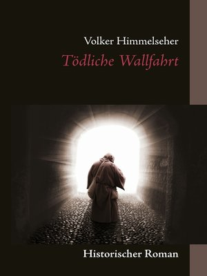 cover image of Tödliche Wallfahrt