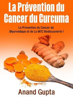 cover image of La Prévention du Cancer du Curcuma