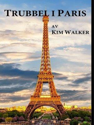 cover image of Trubbel  i Paris