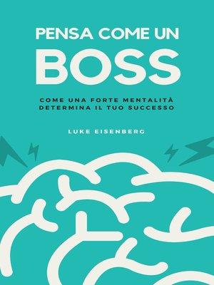 cover image of Pensa Come Un Boss