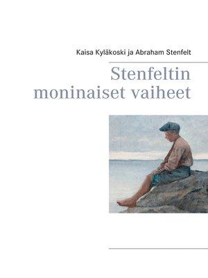 cover image of Stenfeltin moninaiset vaiheet