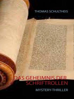 cover image of Das Geheimnis der Schriftrollen