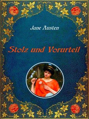 cover image of Stolz und Vorurteil. Mit Illustrationen von Hugh Thomson.