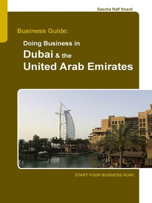 cover image of Business Guide--Doing Business in Dubai & the United Arab Emirates
