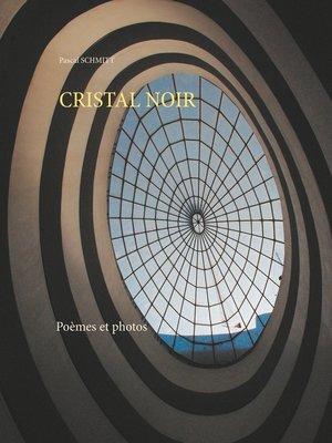 cover image of CRISTAL NOIR
