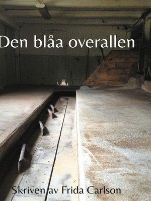 cover image of Den blåa overallen