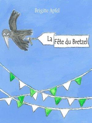 cover image of La Fête du Bretzel
