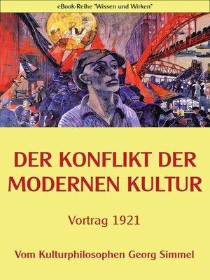 cover image of Der Konflikt der modernen Kultur