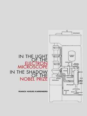 cover image of In the Light of the Electron Microscope in the Shadow of the Nobel Prize