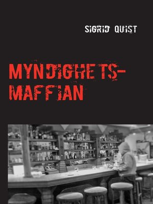 cover image of Myndighetsmaffian