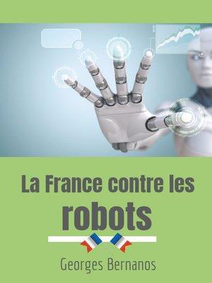 cover image of La France contre les robots