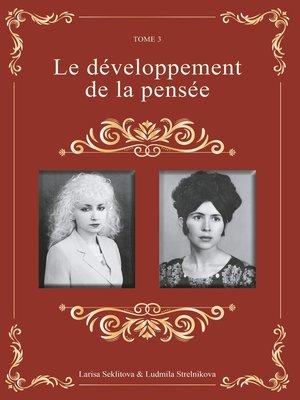 cover image of Le développement de la pensée