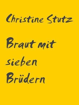 cover image of Braut mit sieben Brüdern