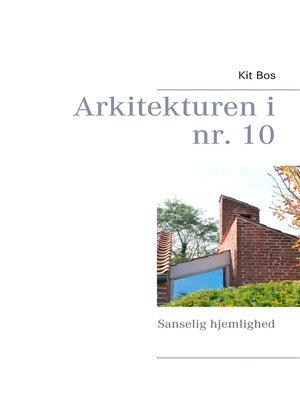 cover image of Arkitekturen i nr. 10