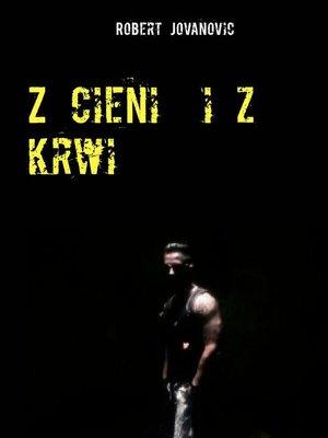 cover image of Z cieni  i z krwi
