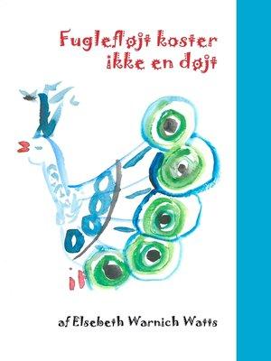 cover image of Fuglefløjt koster ikke en døjt