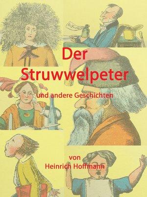 cover image of Der Struwwelpeter und andere Geschichten
