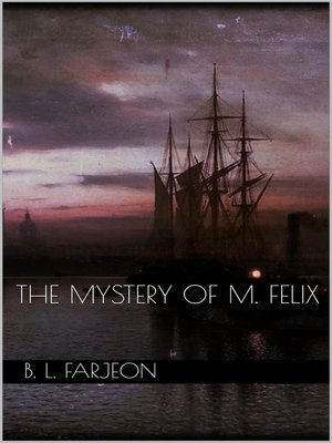cover image of The Mystery of M. Felix