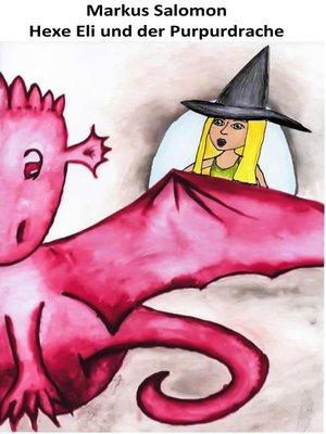 cover image of Hexe Eli und der Purpurdrache