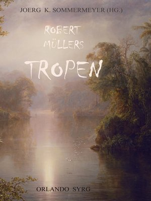 cover image of Robert Müllers Tropen