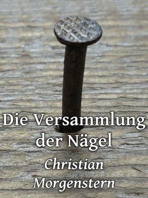 cover image of Die Versammlung der Nägel