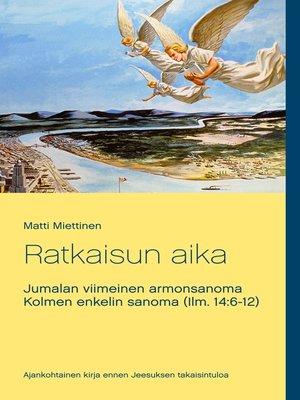 cover image of Ratkaisun aika