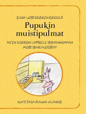 cover image of Pupukin muistipulmat