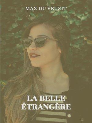 cover image of La belle étrangère