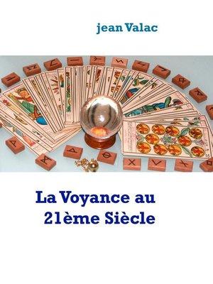 cover image of La Voyance au 21ème Siècle