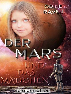 cover image of Der Mars und das Mädchen