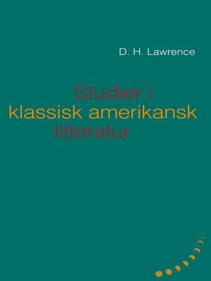 cover image of Studier i klassisk amerikansk litteratur (1923)