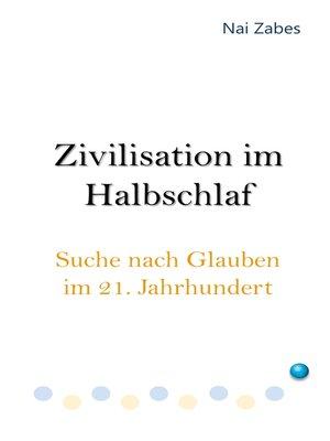 cover image of Zivilisation im Halbschlaf