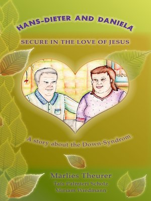 cover image of Hans--Dieter and Daniela--Secure in the Love of Jesus