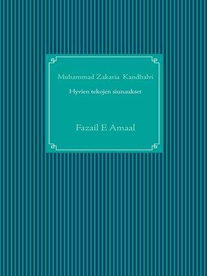 cover image of Hyvien tekojen siunaukset islamissa