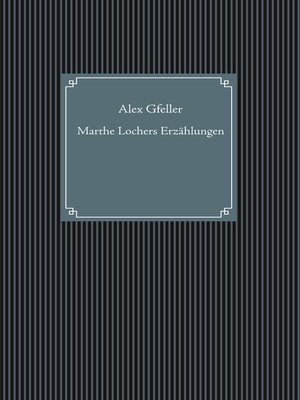 cover image of Marthe Lochers Erzählungen