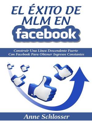 cover image of El Éxito de MLM En Facebook