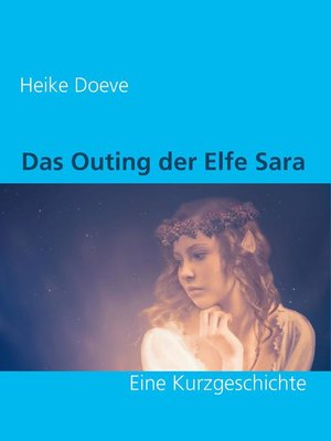 cover image of Das Outing der Elfe Sara