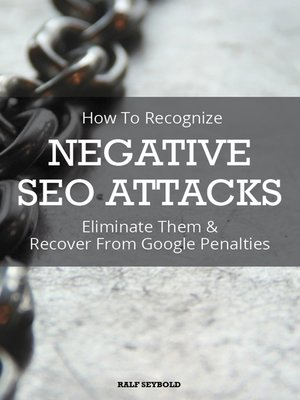 cover image of How to Recognize NEGATIVE SEO ATTACKS
