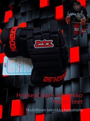 cover image of HockeyCoach Jääkiekko Harjoitteet