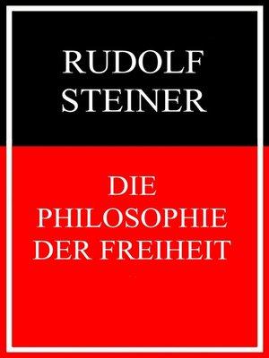 cover image of Die Philosophie der Freiheit