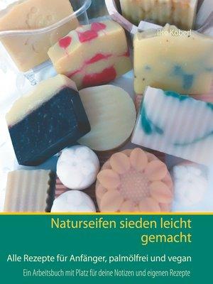 cover image of Naturseifen sieden leicht gemacht