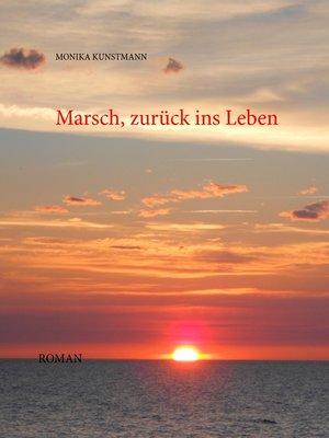 cover image of Marsch zurück ins Leben