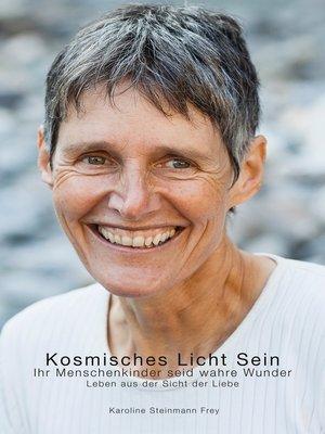 cover image of Kosmisches Licht Sein