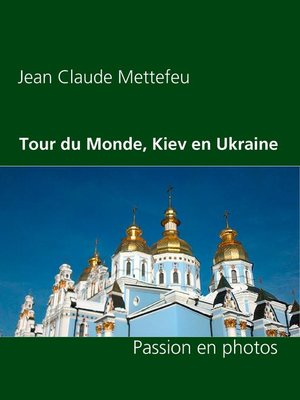 cover image of Tour du Monde, Kiev en Ukraine