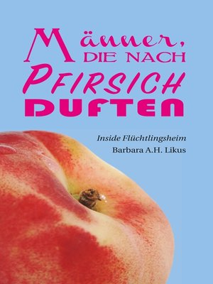 cover image of Männer, die nach Pfirsich duften